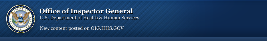 New content posted on OIG.HHS.GOV