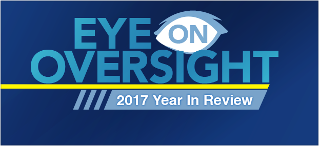 A graphic stating Eye On Oversight 2017 Year in Review